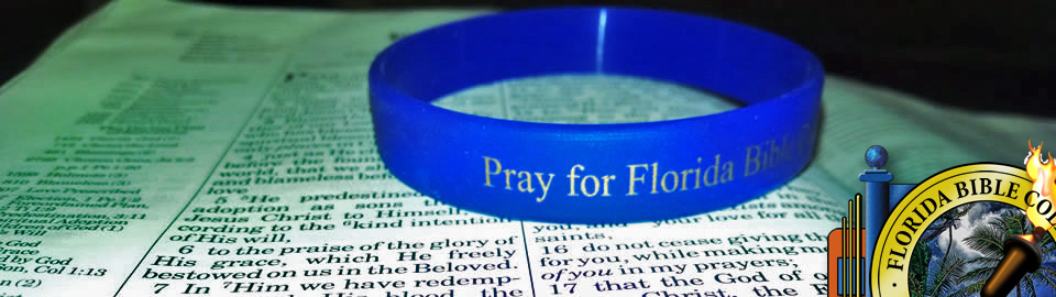 Florida Bible College - Pray for Us